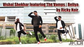 Beliya - Vishal Shekhar featuring The Vamps - Choreography by Ricky Nair