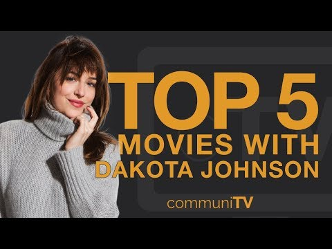 TOP 5: Dakota Johnson Movies