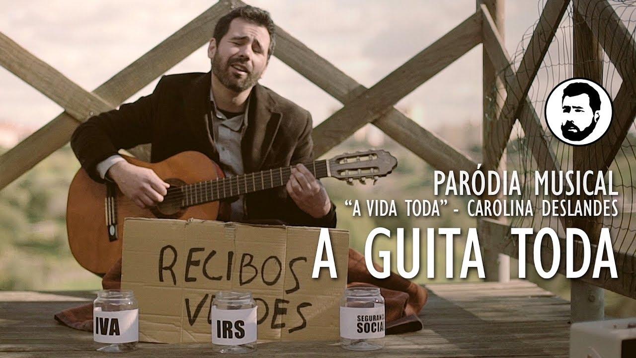 A Guita Toda Parodia Musical A Vida Toda Carolina