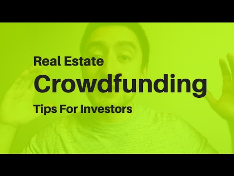 3 Real Estate Crowdfunding Tips For Investors