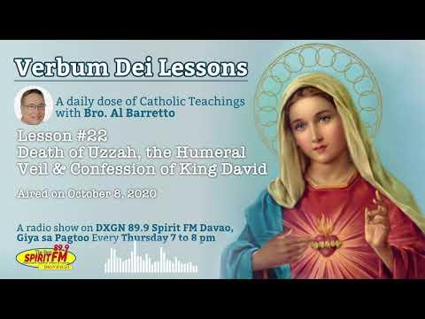 Verbum Dei Lesson #22 Death Of Uzzah, The Humerial Veil \u0026 Confession Of King David