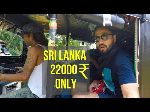 Sri Lanka | 3 Weeks |  22,000 INR | Budget Travel Tips And Hacks