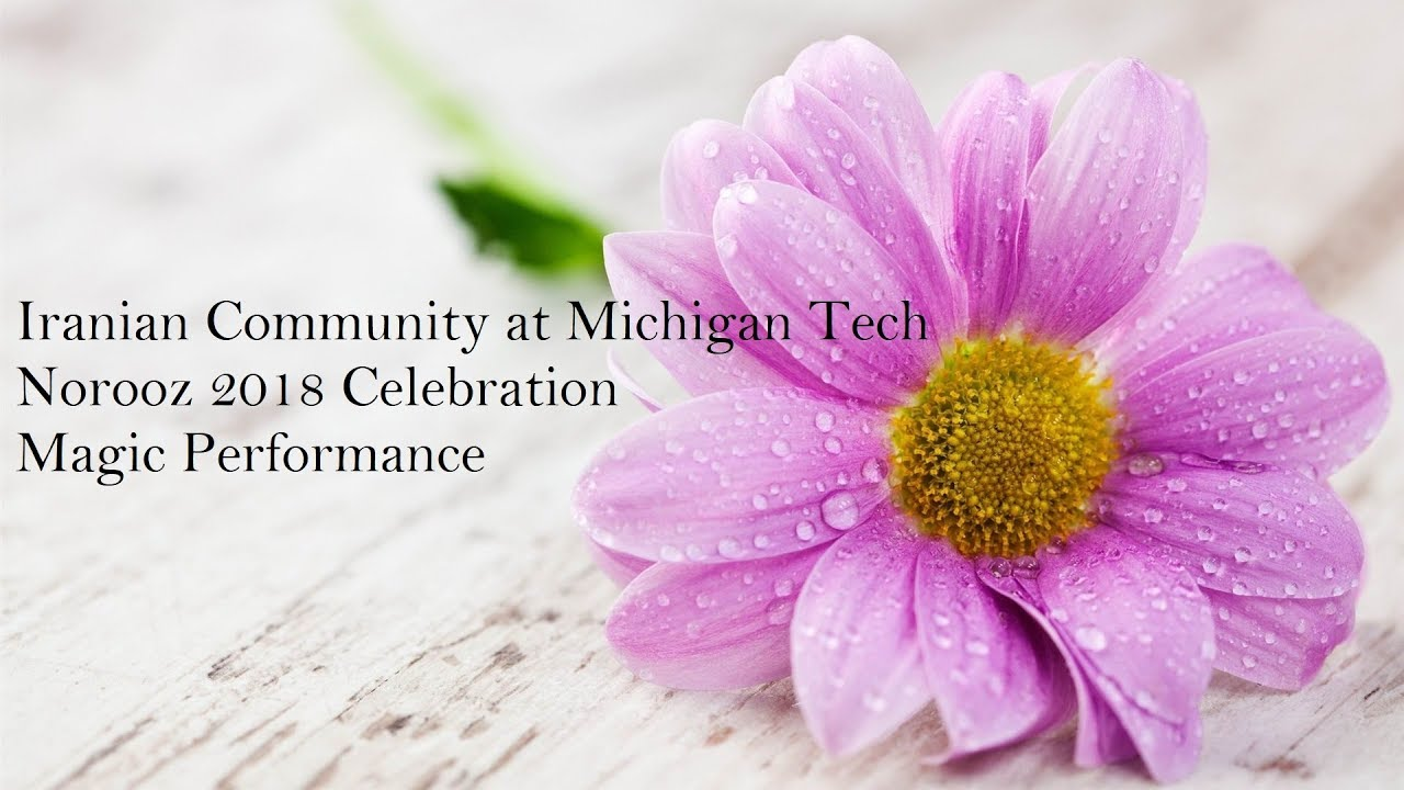 Preview image for Magic Performance, Norooz 2018 Celebration at Michigan Tech video
