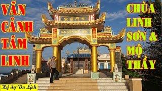 Vãn Cảnh Tâm Linh Chùa Linh Sơn & Mộ Thầy - Khám Phá Đảo Phú Quý P4