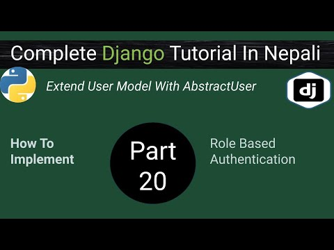 How Extend User Model With AbstractUser? | Role Based Authentication In Django Appplication