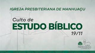 Culto de Estudo Bíblico - 19/11/20