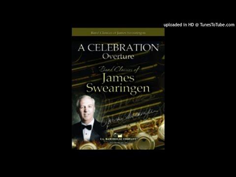 A Celebration Overture James Swearingen