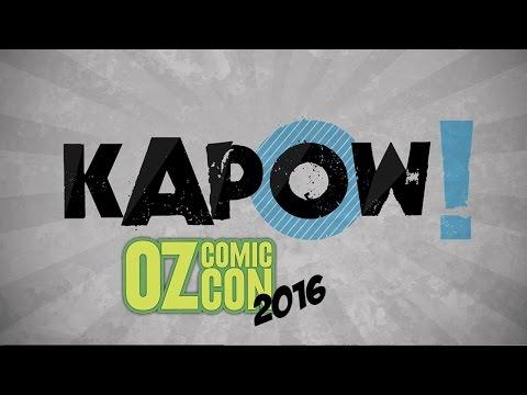 Kapow! Oz Comic Con 2016
