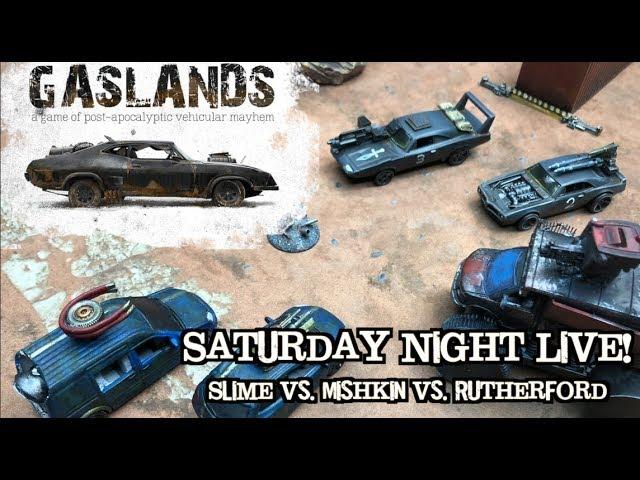 Gaslands Battle Report Ep 08 - Saturday Night Live!