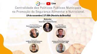 Centralidade das Politicas Publicas Municipais na Promoção da Segurança Alimentar e Nutricional.