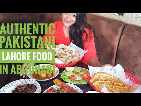 Authentic PAKISTANI Lahore Food in Abudhabi | Where to eat in U.A.E | Flavours of Pakistan