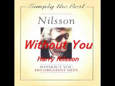 Without You  Harry Nilsson