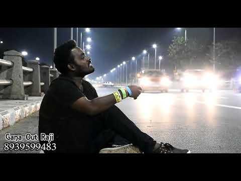 Chennai Gana OUT Raj | Love You ammu chellam | True Love feel song 2018