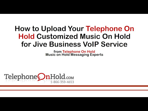 Telephone On Hold Upload Music On Hold for Jive Business VoIP Service