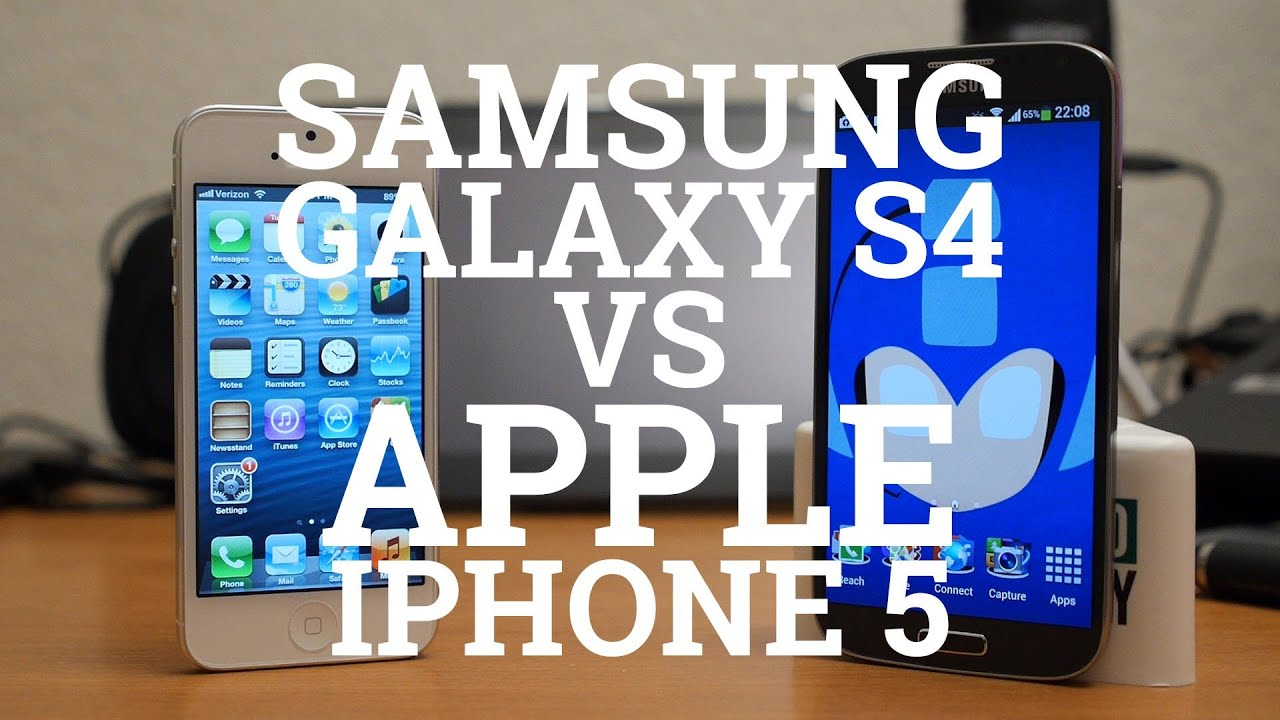 Samsung Galaxy S4 Vs Apple Iphone 5 Youtube