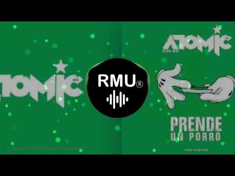 Atomic Otro Way - Prende Un Porro (Reelo Extended Remix)