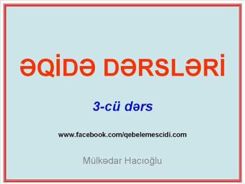ƏQİDƏ DƏRSLƏRİ / 3-cü dərs (Fiqhul-Əkbər I hissə)