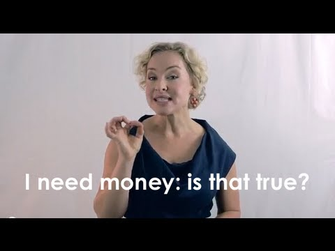 I need money: is that true? - Kate Northrup