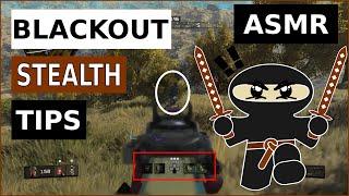 Blackout Tips: Stealth (ASMR Version!)