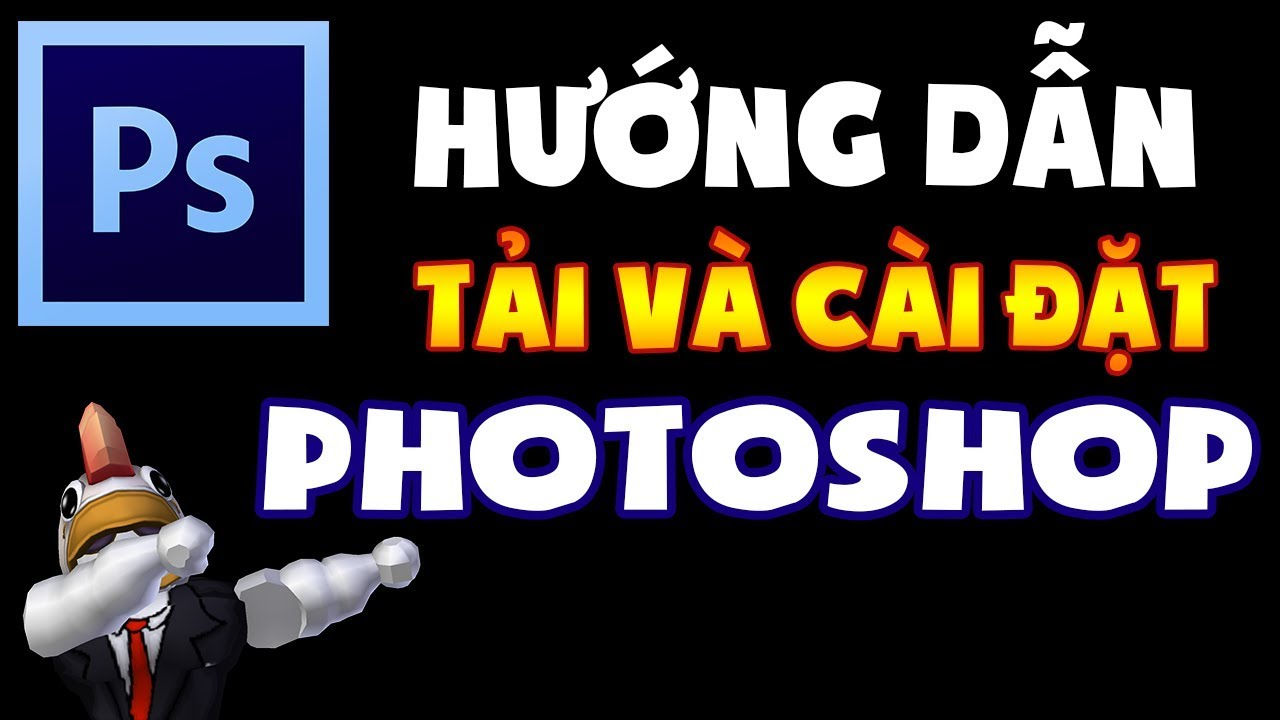 Hướng dẫn TẢI và CÀI ĐẶT Photoshop bản siêu nhẹ đầy đủ chức năng