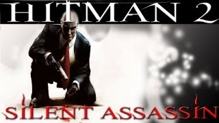 Hitman 2 Silent Assassin : Mission 7 - Hidden Valley