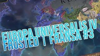 SAVOY SEFERİ / Europa Universalis IV Fransa : Türkçe Oynanış - Bölüm 3