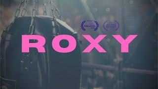 Roxy | Short Doc