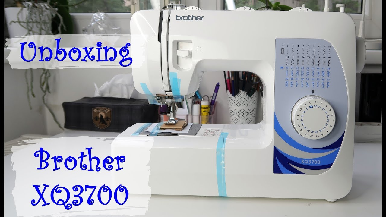Sewing Machine Unboxing Life Update Brother Xq3700
