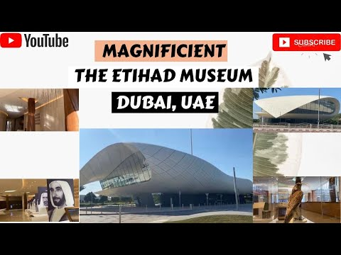 The Etihad Museum, Dubai, UAE