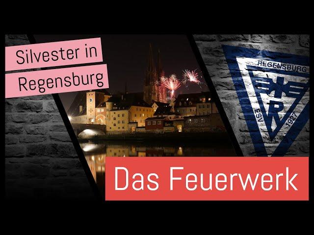 Silvester in Regensburg - DAS FEUERWERK IM VIDEO