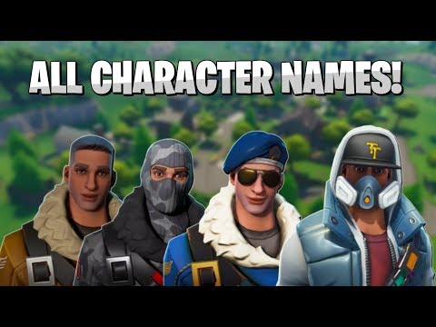 THE ACTUAL NAMES OF EVERY FORTNITE CHARACTER