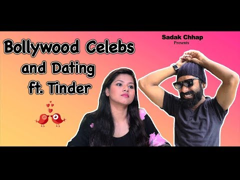 Bollywood Celebs And Dating Ft. Tinder
