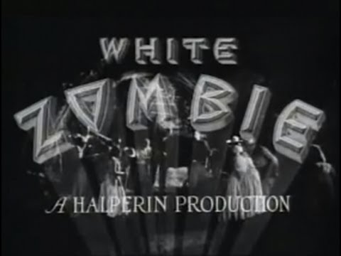 White Zombie (1932) [Horror]