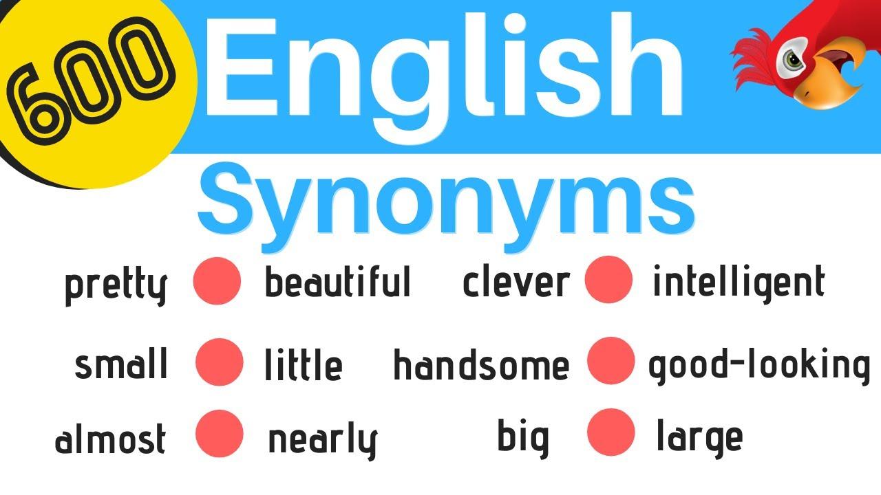 600 English Synonyms ||| Learn English Synonym Words ||| Easy English Lesson