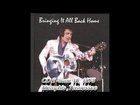 Elvis Presley -  Bringing It All Back Home CD2  (June 10, 1975 Evening Show