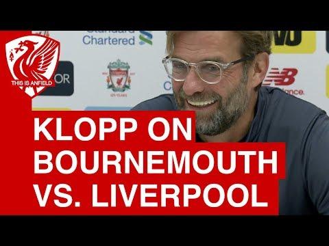 "Jurgen Klopp pre-match press conference - Bournemouth vs. Liverpool: ""It will be difficult, 100%"""
