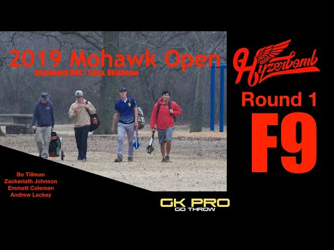 2019 Mohawk Open   RD1, F9, MPO   Tillman, Johnson, Coleman, Lackey