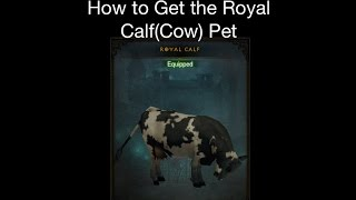 Diablo 3 - How to Get the Royal Calf(Cow) Pet