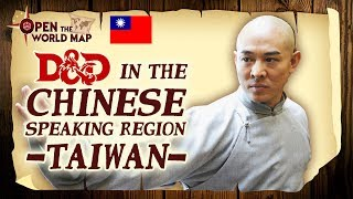 D&D in the Chinese Speaking Region - Taiwan (with Hanlin)