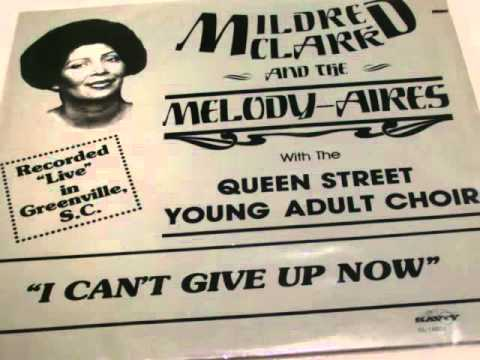 "Mildred Clark & The Melody-Aires: ""My God Can Do It All"" Pt 1"