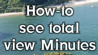 How-to see total View Minutes in YouTube