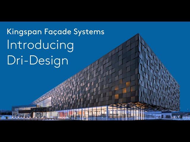 Introducing Kingspan Façade Systems Dri-Design | Kingspan Insulated Panels