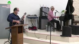 Culto de Adoração - 24/04/2021 - Igreja Presbiteriana do Calhau