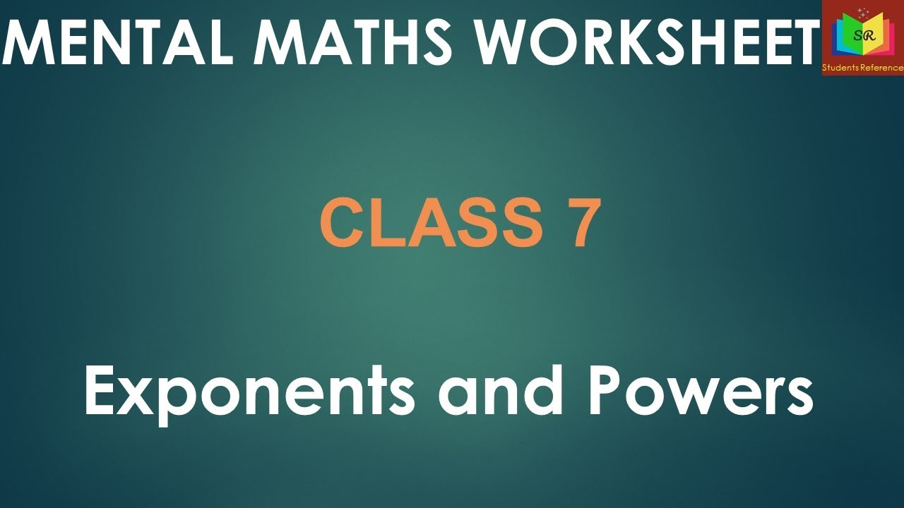 hight resolution of Mental Maths worksheet Exponents and Powers / class 7 / Grade 7 / Maths  /Students Reference. - YouTube