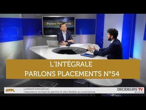 Parlons Placements n°54 : Taux / Assurance-vie et Transférabilité  / Assurance-vie Luxembourg