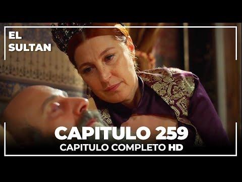 El Sultán Capitulo 259 Completo
