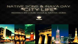 Native Sons & Inaya Day - City Life (Factory Dub I)
