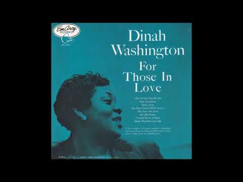 Dinah Washington -  For Those In Love ( Full Album )