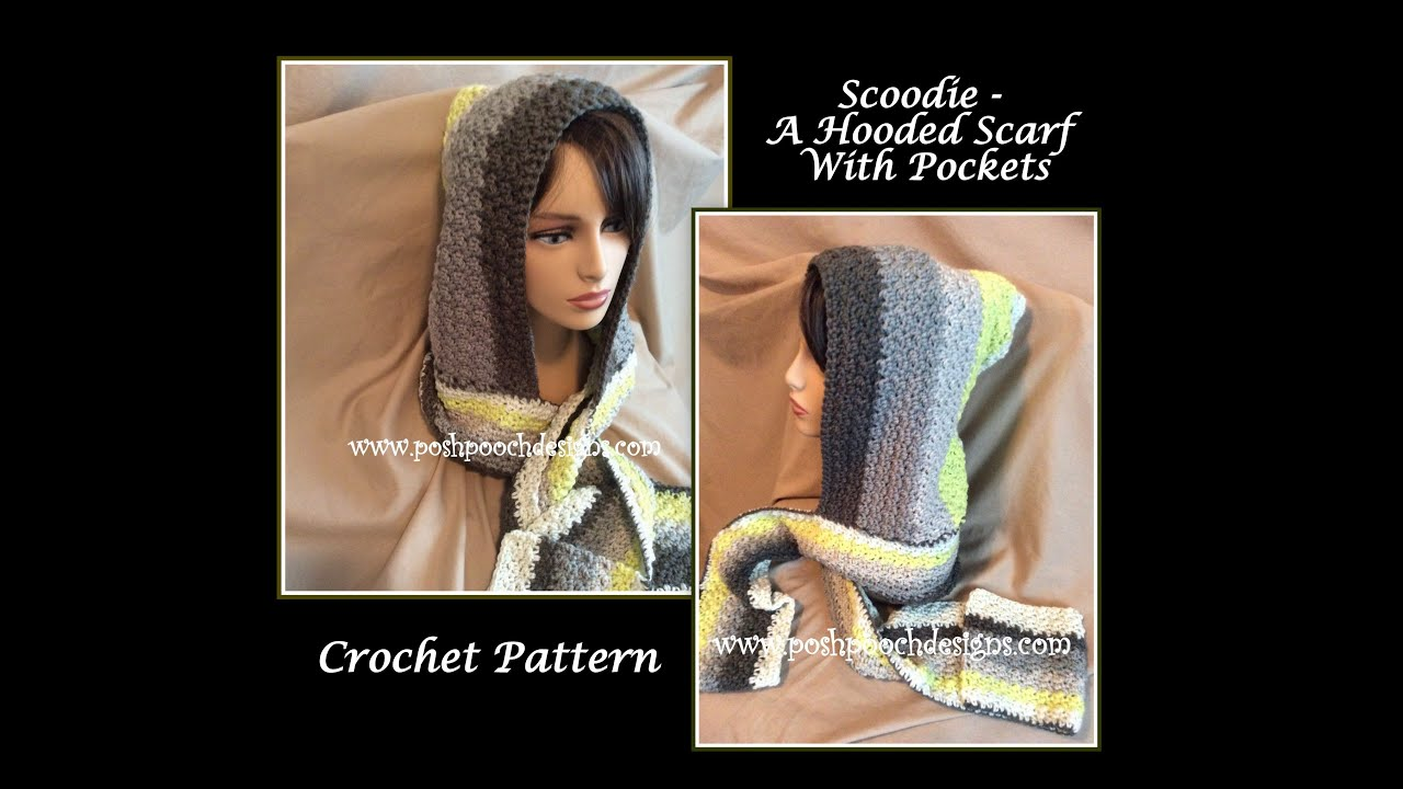 Scoodie - Hooded Scarf With Pockets Crochet Pattern - YouTube
