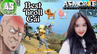 [Garena Free Fire] Best Troll Gái Cực Hài | AS Mobile